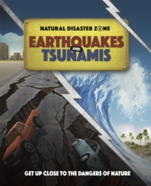 Natural Disaster Zone: Earthquakes and Tsunamis, Paperback / softback Book