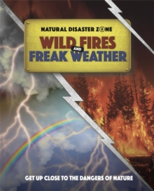 Natural Disaster Zone: Wildfires and Freak Weather, Paperback / softback Book