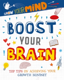 Grow Your Mind: Boost Your Brain, Hardback Book