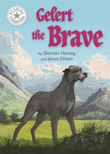 Gelert the Brave : Independent Reading White 10, Paperback / softback Book