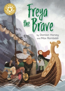 Freya the Brave : Independent Reading Gold 9