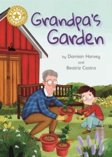 Grandpa's Garden : Independent Reading Gold 9