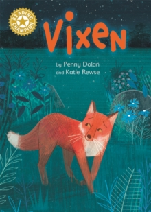 Vixen : Independent Reading Gold 9