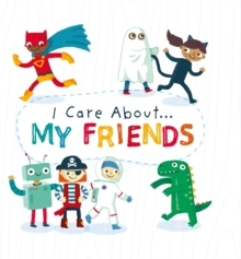 I Care About: My Friends, Hardback Book