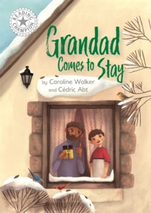 Grandad Comes to Stay : Independent Reading White 10