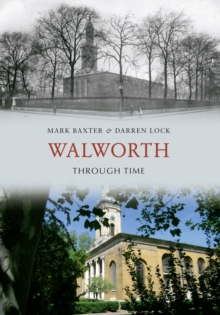 Walworth Through Time