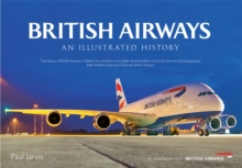 British Airways : An Illustrated History, Paperback Book