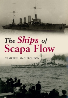 The Ships of Scapa Flow, Paperback Book