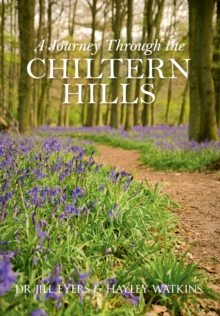 A Journey Through the Chiltern Hills, Paperback / softback Book