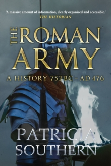 The Roman Army : A History 753BC-AD476, Paperback Book