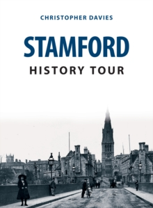 Stamford History Tour, Paperback / softback Book