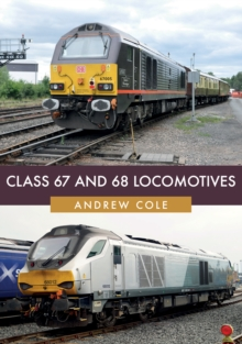 Class 67 and 68 Locomotives, Paperback / softback Book
