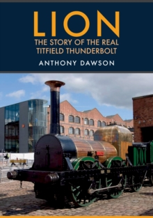 Lion : The Story of the Real Titfield Thunderbolt
