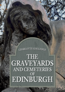 The Graveyards and Cemeteries of Edinburgh, Paperback / softback Book