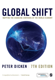 Global Shift : Mapping the Changing Contours of the World Economy, Paperback Book