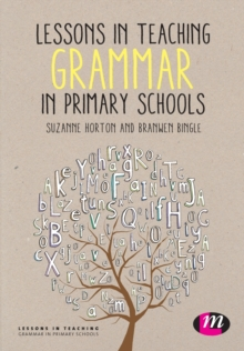 Lessons in Teaching Grammar in Primary Schools, Paperback / softback Book