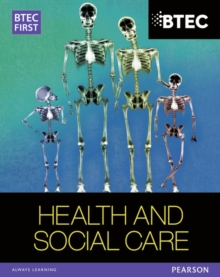 BTEC First in Health and Social Care Student Book, Paperback Book