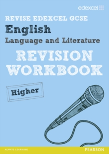 Revise Edexcel: Edexcel GCSE English Language and Literature Revision Workbook Higher, Paperback Book