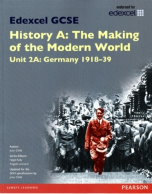 Edexcel GCSE History A the Making of the Modern World: Unit 2A Germany 1918-39 SB 2013, Paperback Book