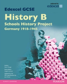 Edexcel GCSE History B Schools History Project: Unit 2C Germany 1918-45 SB 2013, Paperback / softback Book
