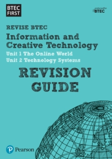 BTEC First in I&CT Revision Guide, Paperback Book