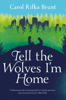 Tell the Wolves I'm Home, Paperback Book