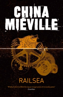 Railsea, Paperback / softback Book
