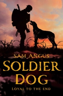 Soldier Dog, Paperback Book