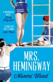 Mrs. Hemingway : A Richard and Judy Book Club Selection
