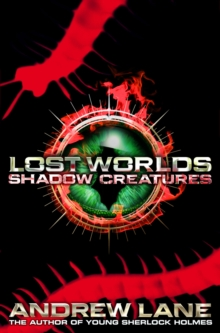 Lost Worlds 2: Shadow Creatures, Paperback Book