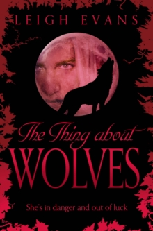 The Thing About Wolves, Paperback Book