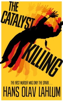 The Catalyst Killing, Paperback / softback Book