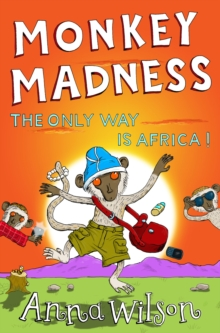 Monkey Madness : The Only Way is Africa!, Paperback Book