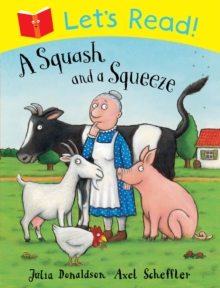 Let's Read! A Squash and a Squeeze, Paperback Book