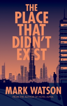 The Place That Didn't Exist, Hardback Book