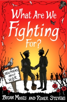 What Are We Fighting For? (Macmillan Poetry) : New Poems About War, Paperback Book