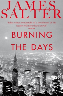 Burning the Days, Paperback Book