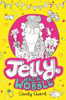 Jelly Has a Wobble, Paperback Book