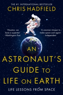 An Astronaut's Guide to Life on Earth, Paperback Book