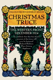 Christmas Truce : The Western Front December 1914, Hardback Book