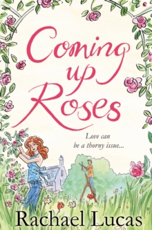 Coming Up Roses, Paperback / softback Book