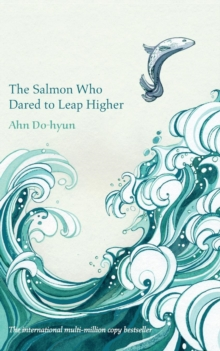 The Salmon Who Dared to Leap Higher, Paperback Book