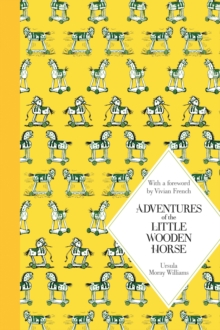 Adventures of the Little Wooden Horse : Macmillan Classics Edition, Hardback Book