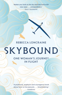 Skybound : A Journey In Flight, Paperback / softback Book