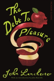 The Debt To Pleasure, Paperback Book