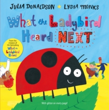 What the Ladybird Heard Next, Hardback Book