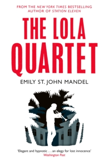 The Lola Quartet, Paperback Book