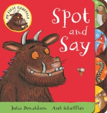 My First Gruffalo: Spot and Say, Board book Book