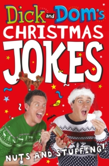 Dick and Dom's Christmas Jokes, Nuts and Stuffing!, Paperback Book