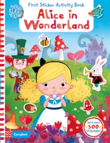 Alice in Wonderland: First Sticker Activity Book, Paperback Book